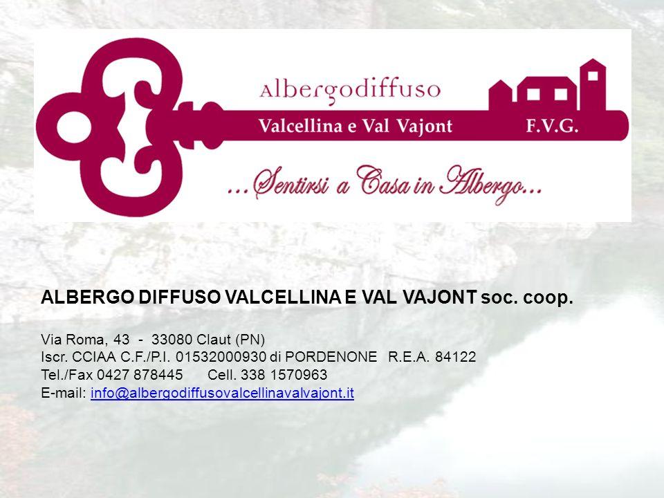 ALBERGO DIFFUSO VALCELLINA E VAL VAJONT soc. coop.
