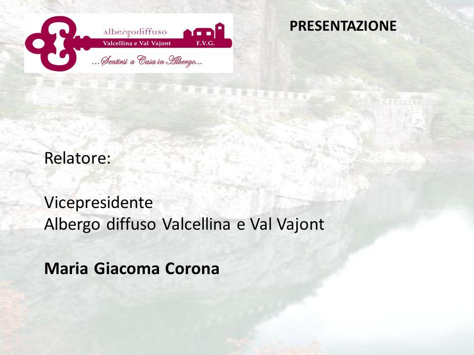 Albergo diffuso Valcellina e Val Vajont Maria Giacoma Corona