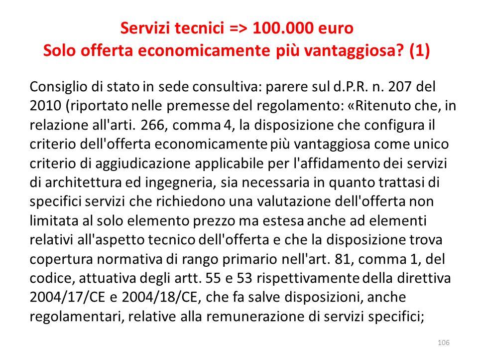 Servizi tecnici => 100.000 euro