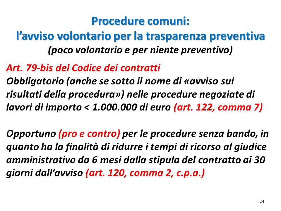 Procedure comuni: l'avviso volontario per la trasparenza preventiva (poco volontario e per niente preventivo)