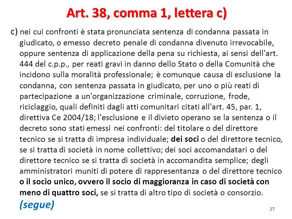 Art. 38, comma 1, lettera c)