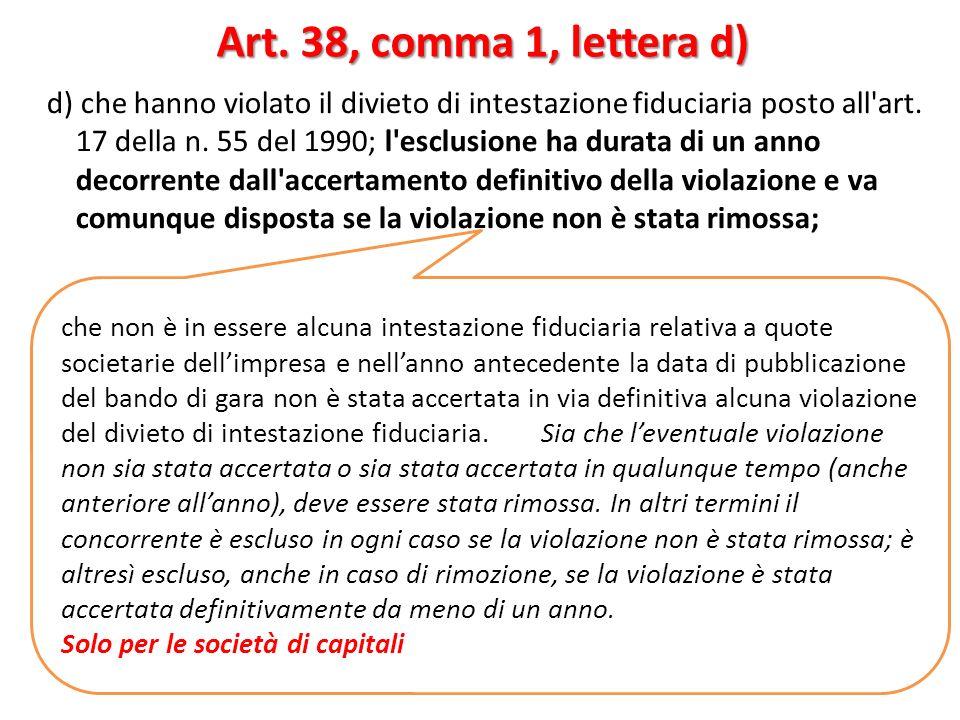 Art. 38, comma 1, lettera d)