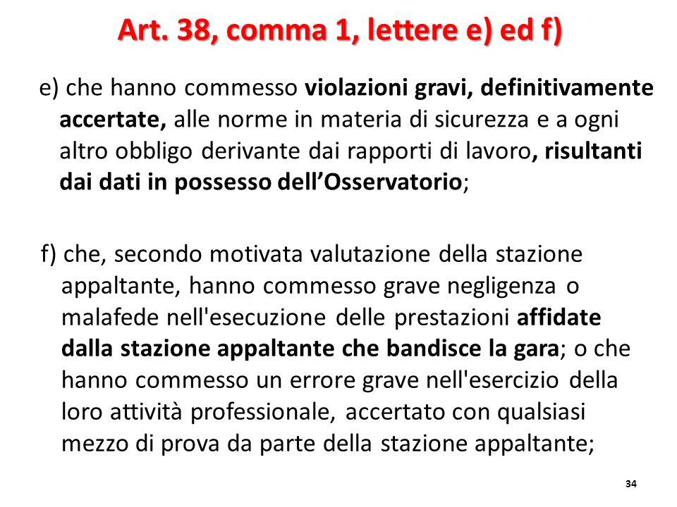 Art. 38, comma 1, lettere e) ed f)