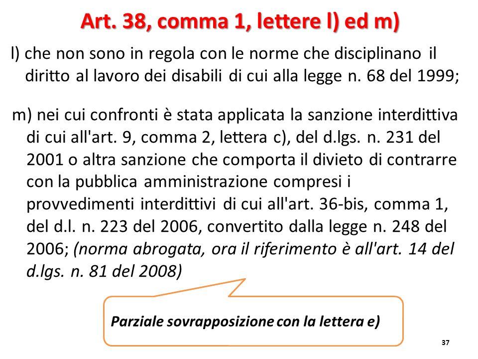Art. 38, comma 1, lettere l) ed m)