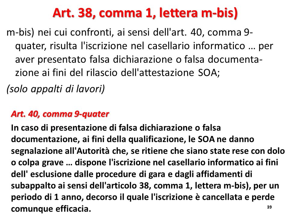 Art. 38, comma 1, lettera m-bis)