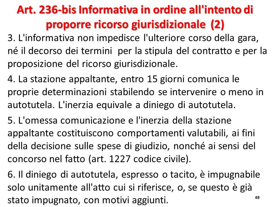 Art. 236-bis Informativa in ordine all intento di proporre ricorso giurisdizionale (2)