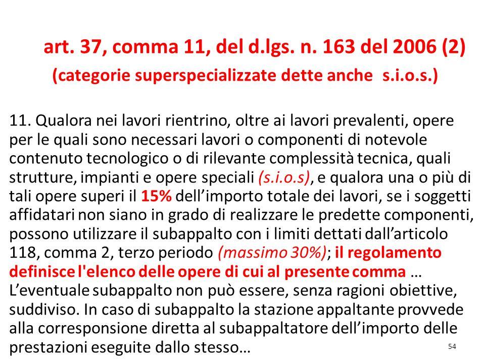 art. 37, comma 11, del d.lgs. n. 163 del 2006 (2)