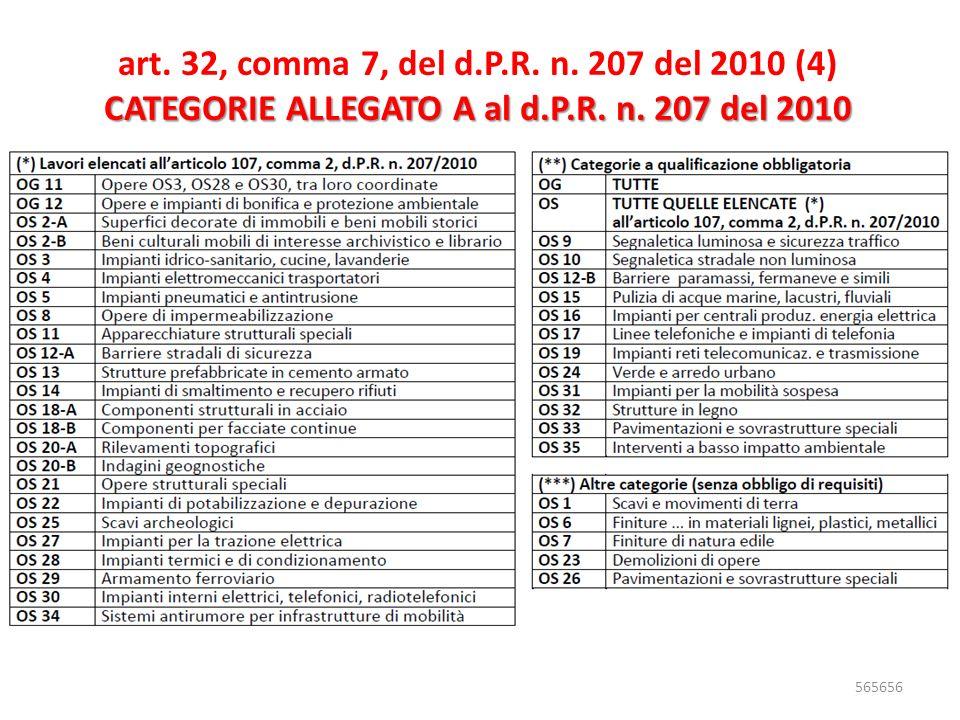art. 32, comma 7, del d.P.R. n. 207 del 2010 (4)