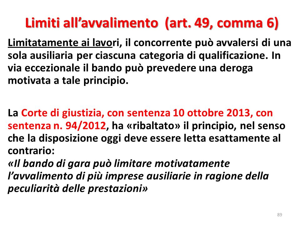 Limiti all'avvalimento (art. 49, comma 6)