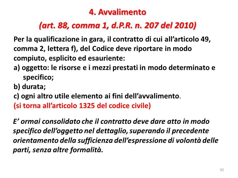 4. Avvalimento (art. 88, comma 1, d.P.R. n. 207 del 2010)