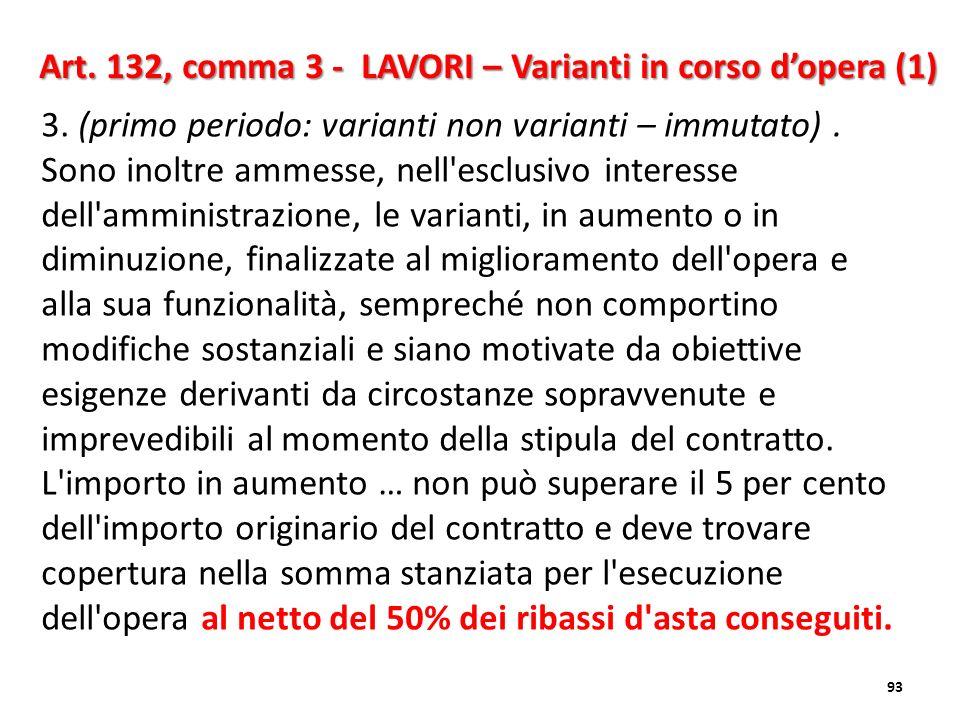 Art. 132, comma 3 - LAVORI – Varianti in corso d'opera (1)