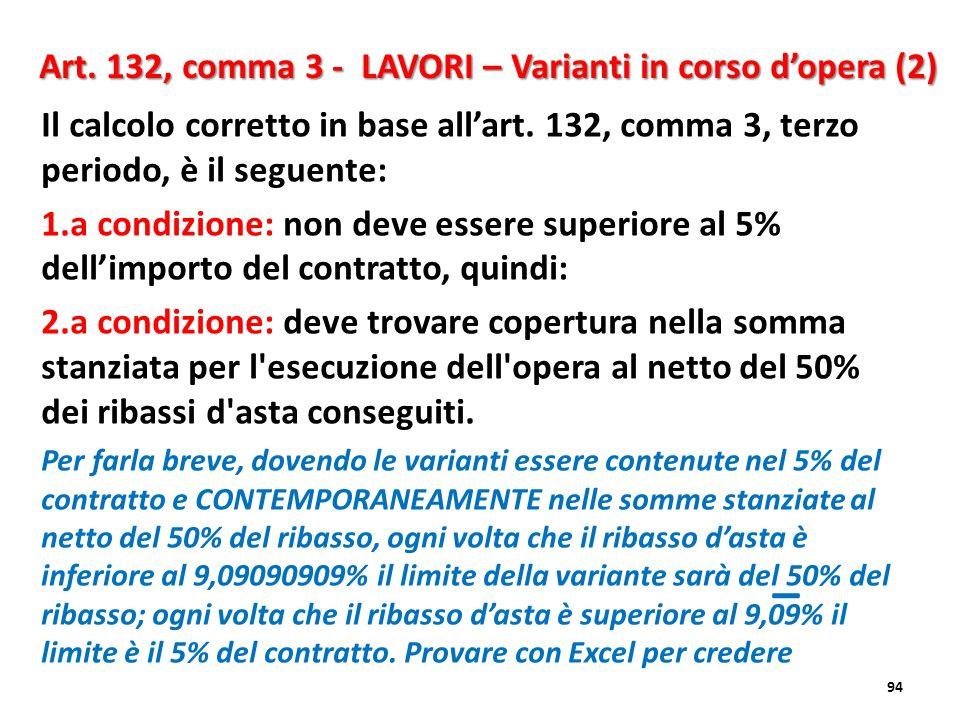 Art. 132, comma 3 - LAVORI – Varianti in corso d'opera (2)