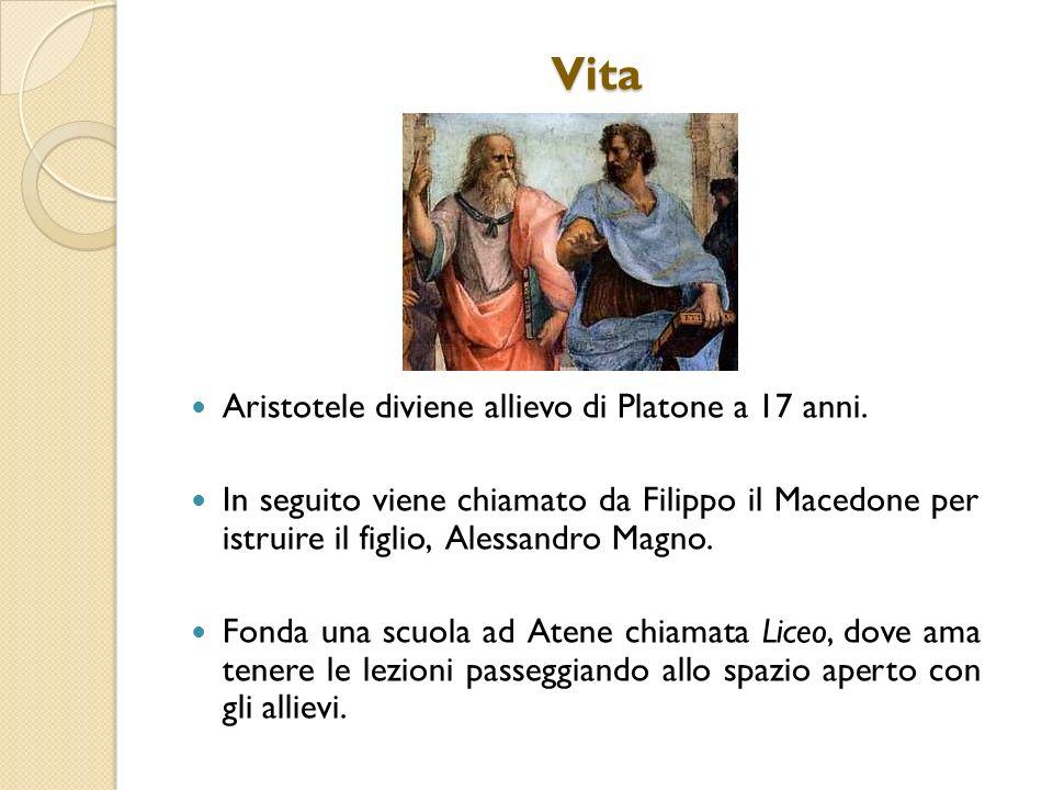 Vita Aristotele diviene allievo di Platone a 17 anni.