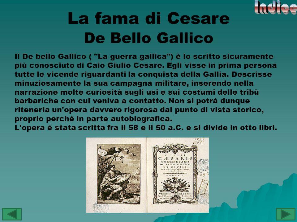 Indice La fama di Cesare De Bello Gallico