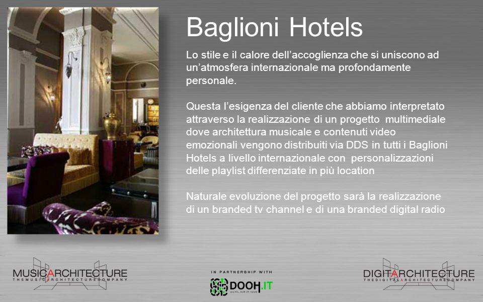 Baglioni Hotels Lo stile e il calore dell'accoglienza che si uniscono ad un'atmosfera internazionale ma profondamente personale.