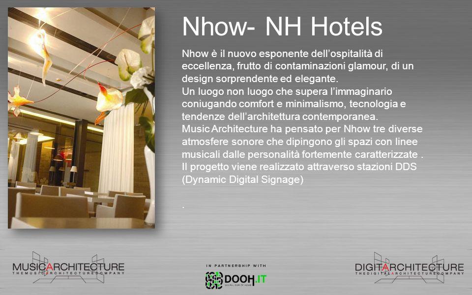 Nhow- NH Hotels Nhow è il nuovo esponente dell'ospitalità di eccellenza, frutto di contaminazioni glamour, di un design sorprendente ed elegante.