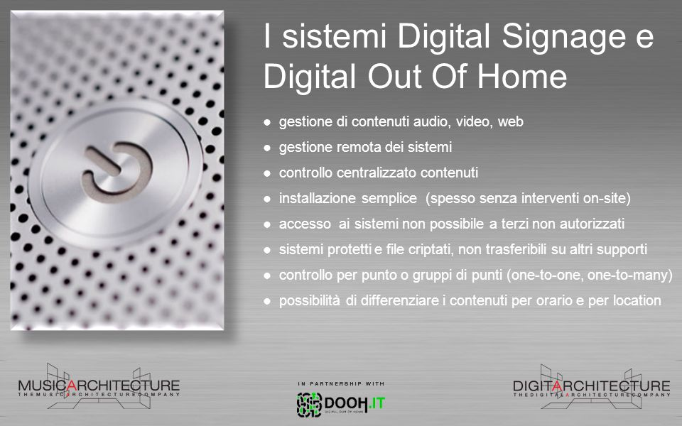 I sistemi Digital Signage e Digital Out Of Home