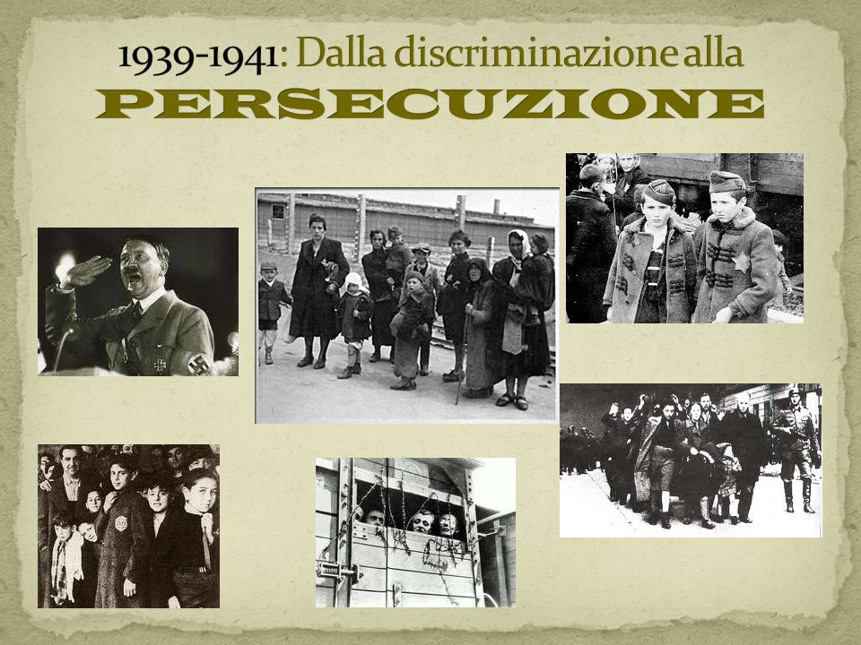 1939-1941: Dalla discriminazione alla PERSECUZIONE