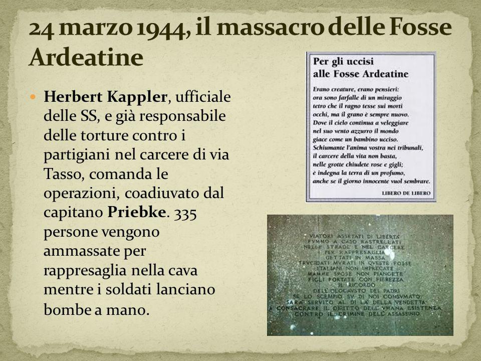 24 marzo 1944, il massacro delle Fosse Ardeatine