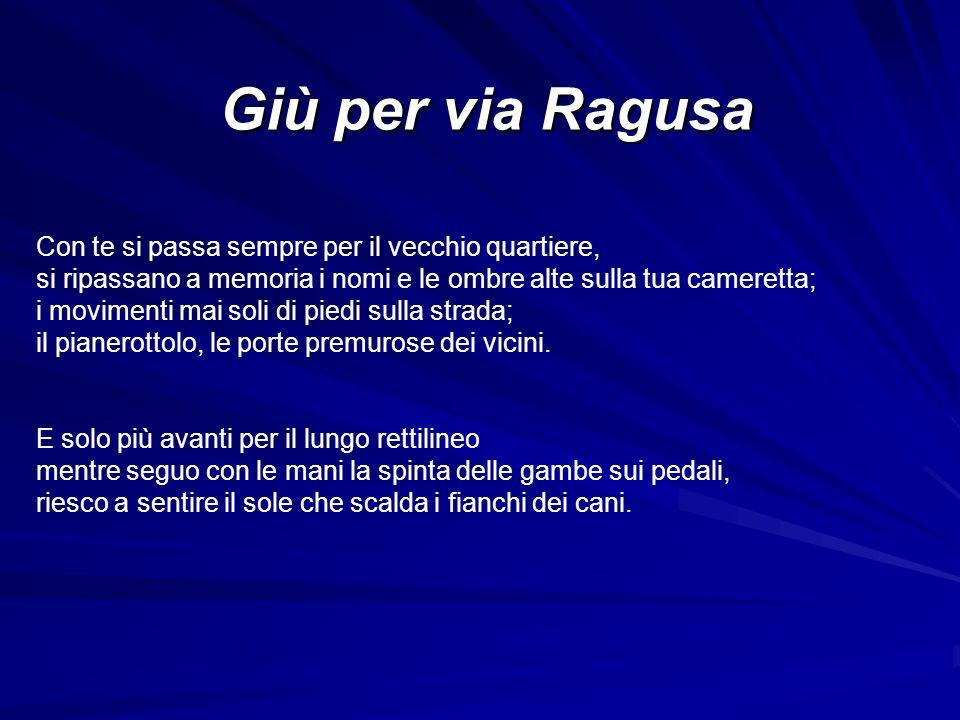 Giù per via Ragusa