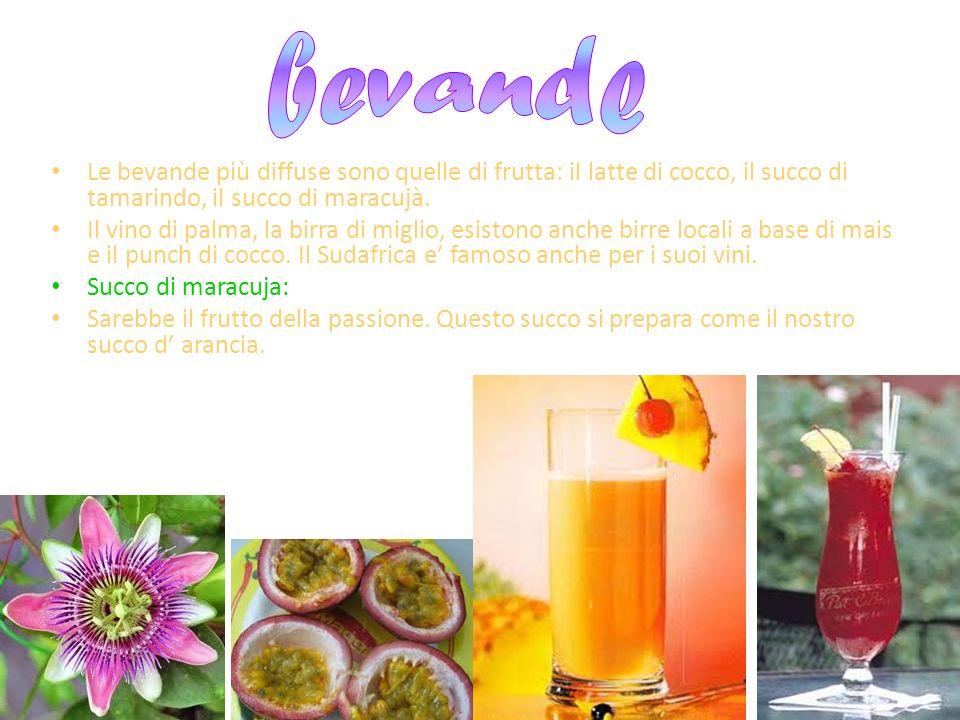 bevande Le bevande più diffuse sono quelle di frutta: il latte di cocco, il succo di tamarindo, il succo di maracujà.