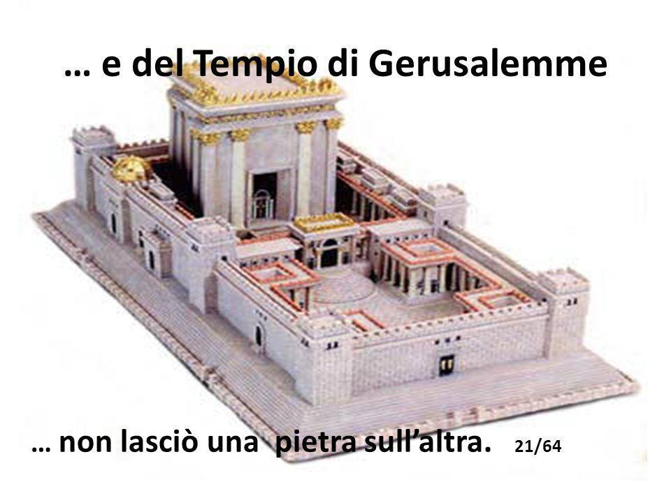 … e del Tempio di Gerusalemme
