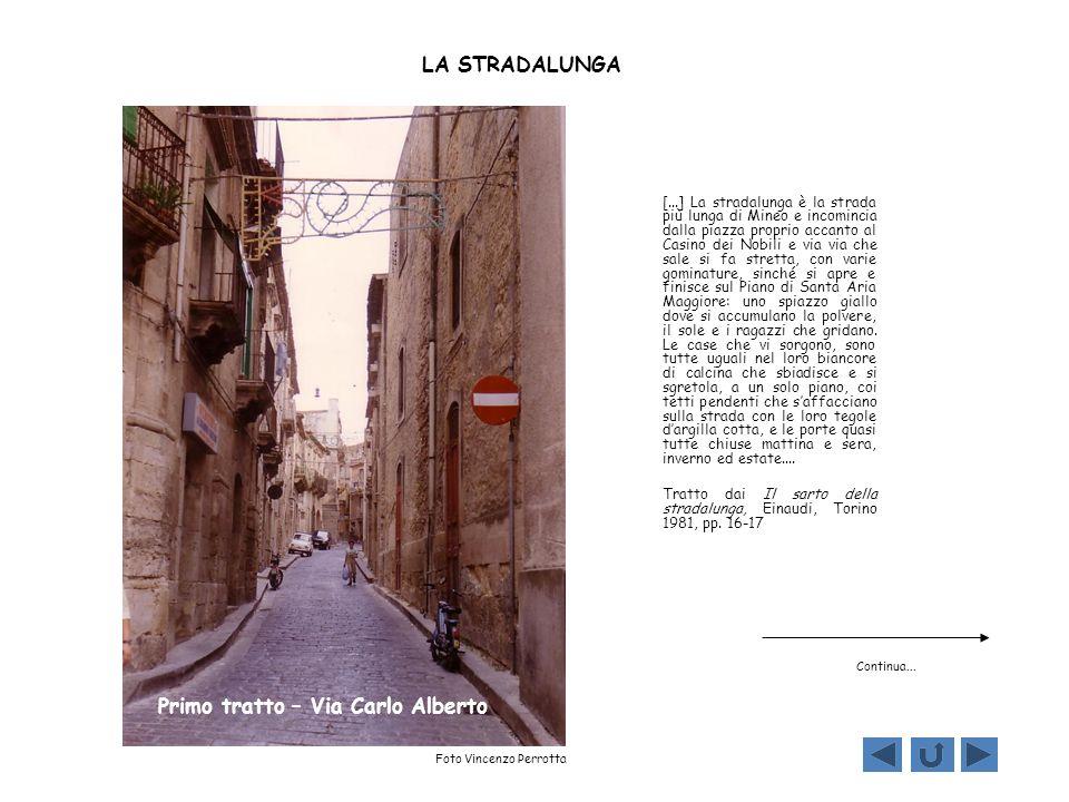 Primo tratto – Via Carlo Alberto