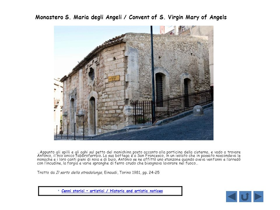 Monastero S. Maria degli Angeli / Convent of S. Virgin Mary of Angels