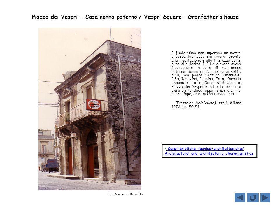 Piazza dei Vespri - Casa nonno paterno / Vespri Square – Granfather's house