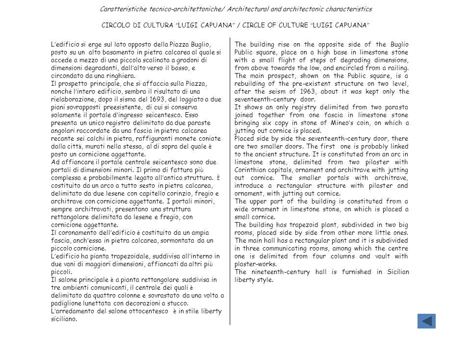 CIRCOLO DI CULTURA LUIGI CAPUANA / CIRCLE OF CULTURE LUIGI CAPUANA