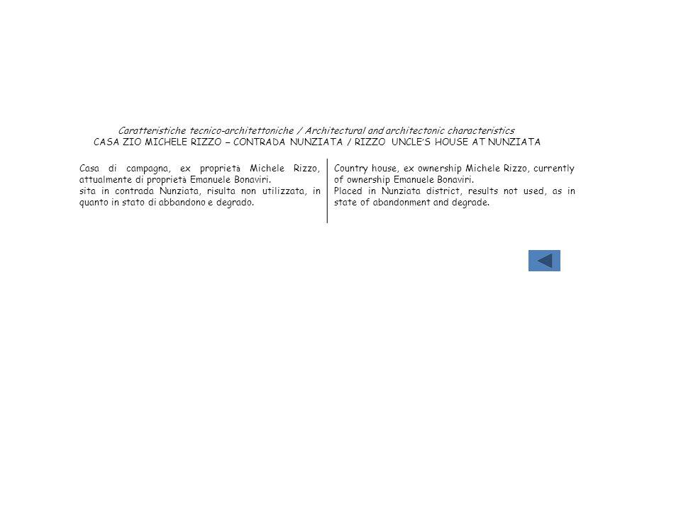 Caratteristiche tecnico-architettoniche / Architectural and architectonic characteristics