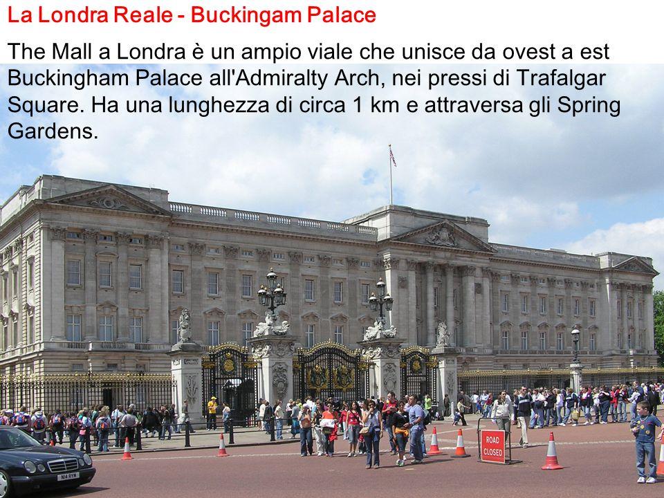 La Londra Reale - Buckingam Palace