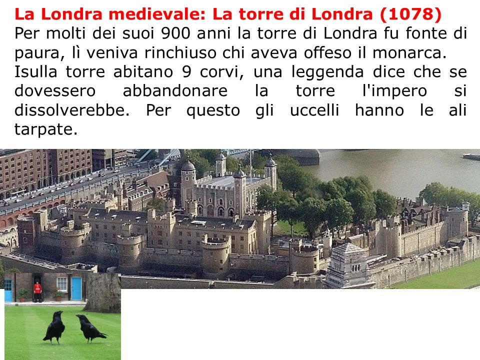 La Londra medievale: La torre di Londra (1078)