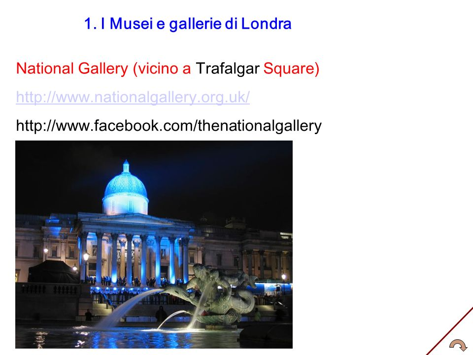 1. I Musei e gallerie di Londra