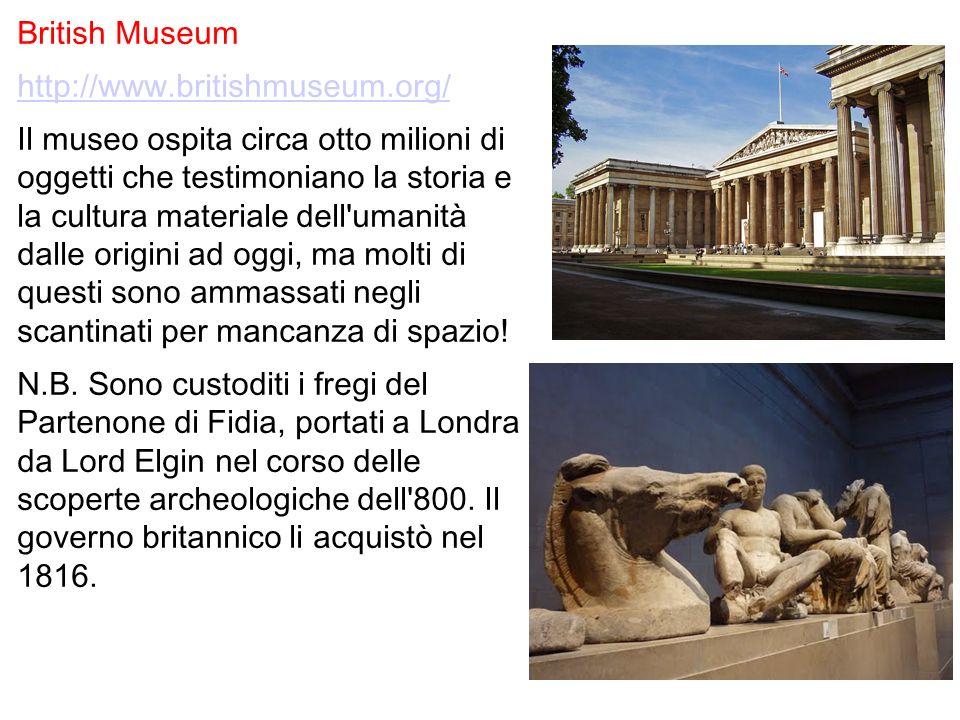British Museum http://www.britishmuseum.org/