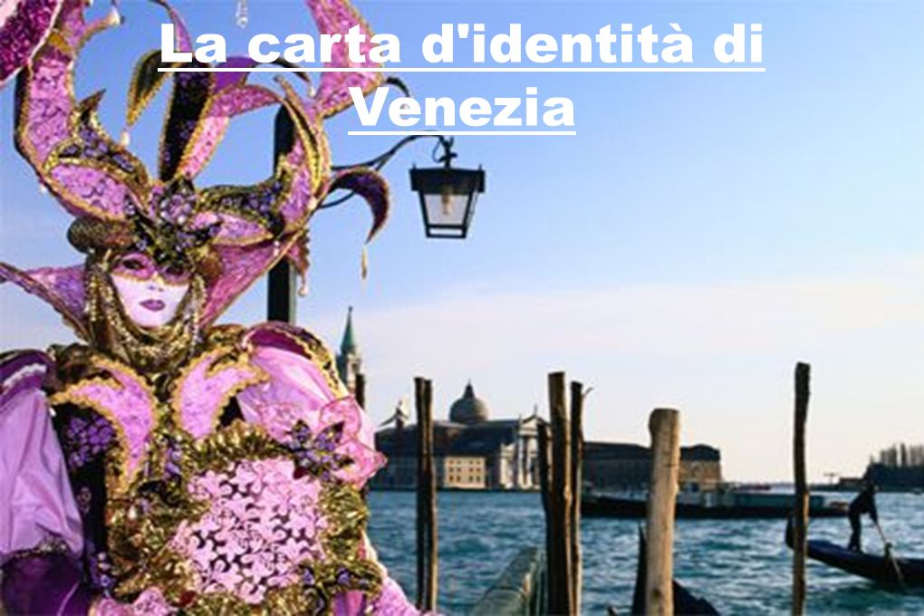 La carta d identità di Venezia