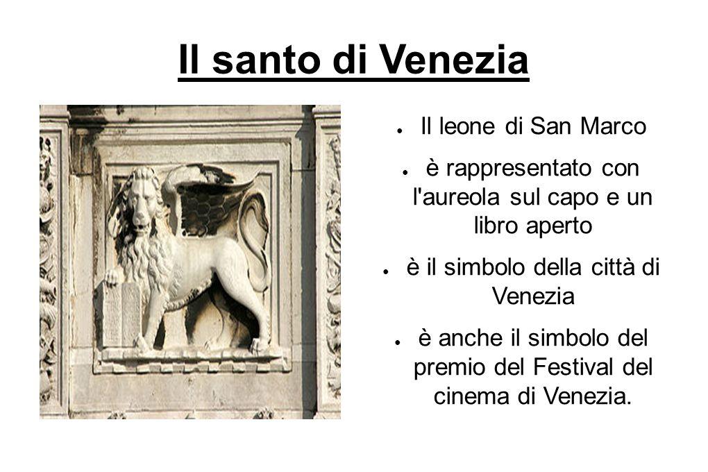 Il santo di Venezia Il leone di San Marco