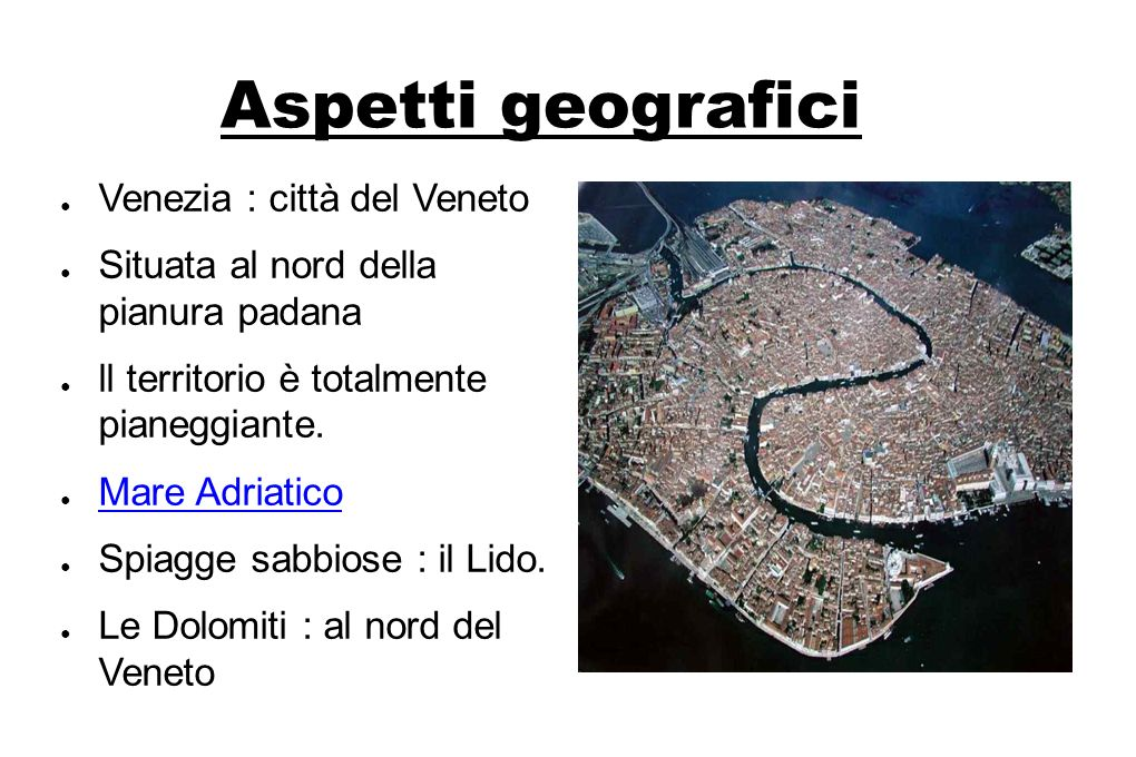 Aspetti geografici Venezia : città del Veneto