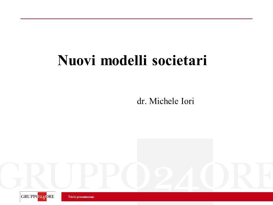 Nuovi modelli societari