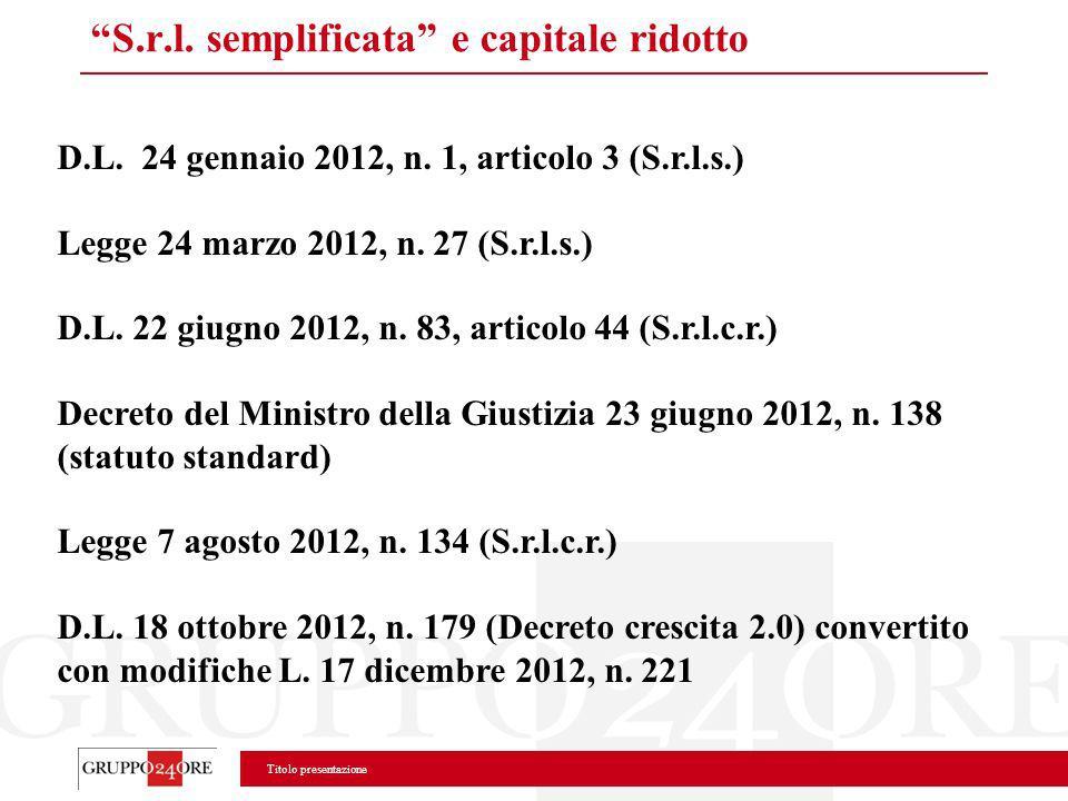 S.r.l. semplificata e capitale ridotto