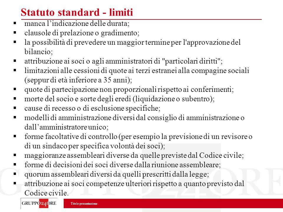 Statuto standard - limiti