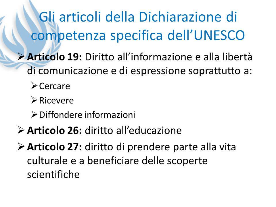 Gli articoli della Dichiarazione di competenza specifica dell'UNESCO