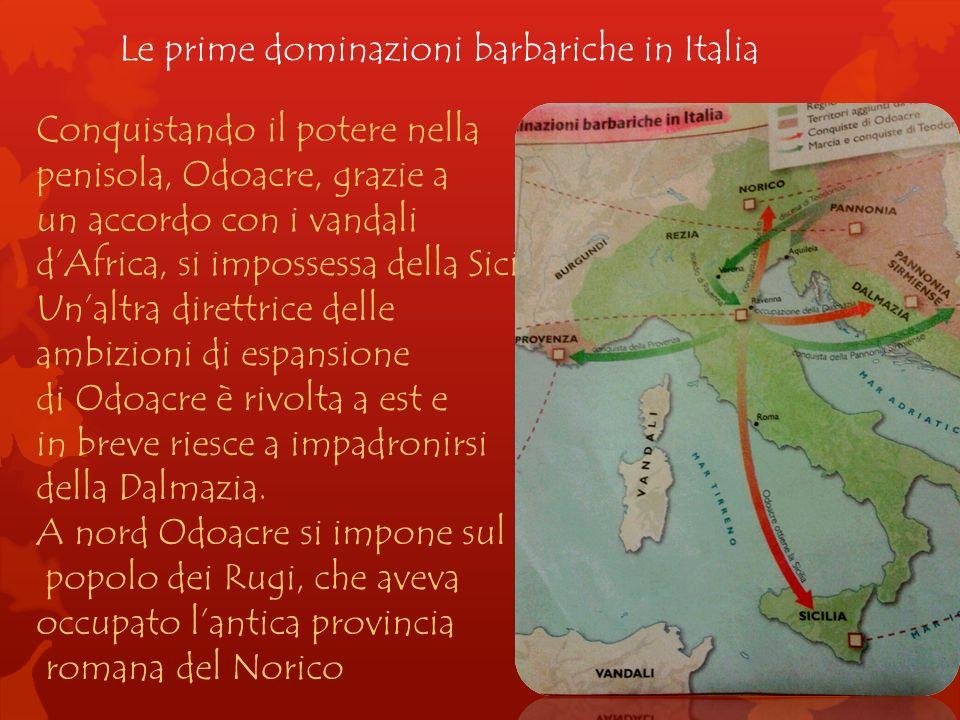 Le prime dominazioni barbariche in Italia