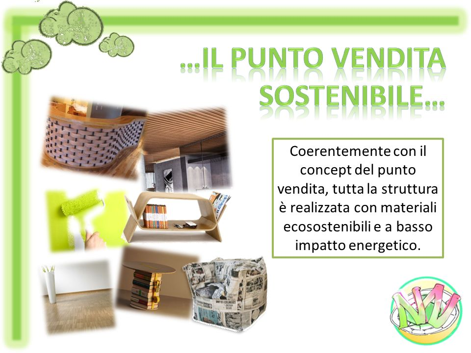 …il punto vendita sostenibile…
