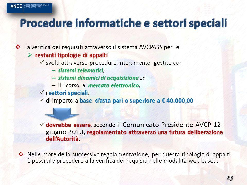 Procedure informatiche e settori speciali