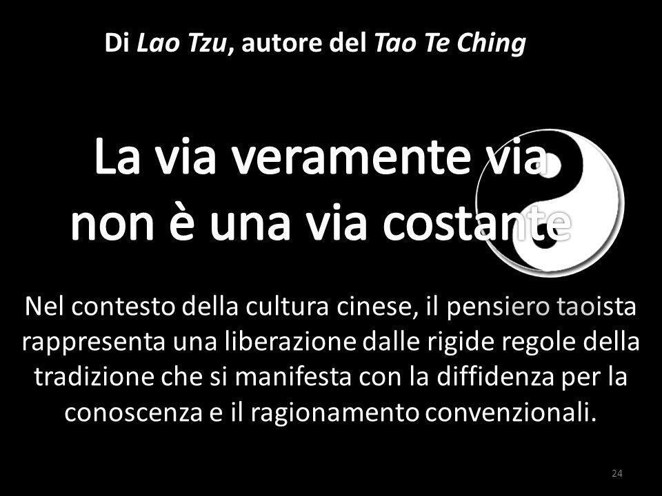 Di Lao Tzu, autore del Tao Te Ching