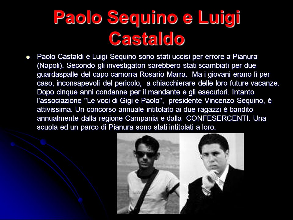 Paolo Sequino e Luigi Castaldo