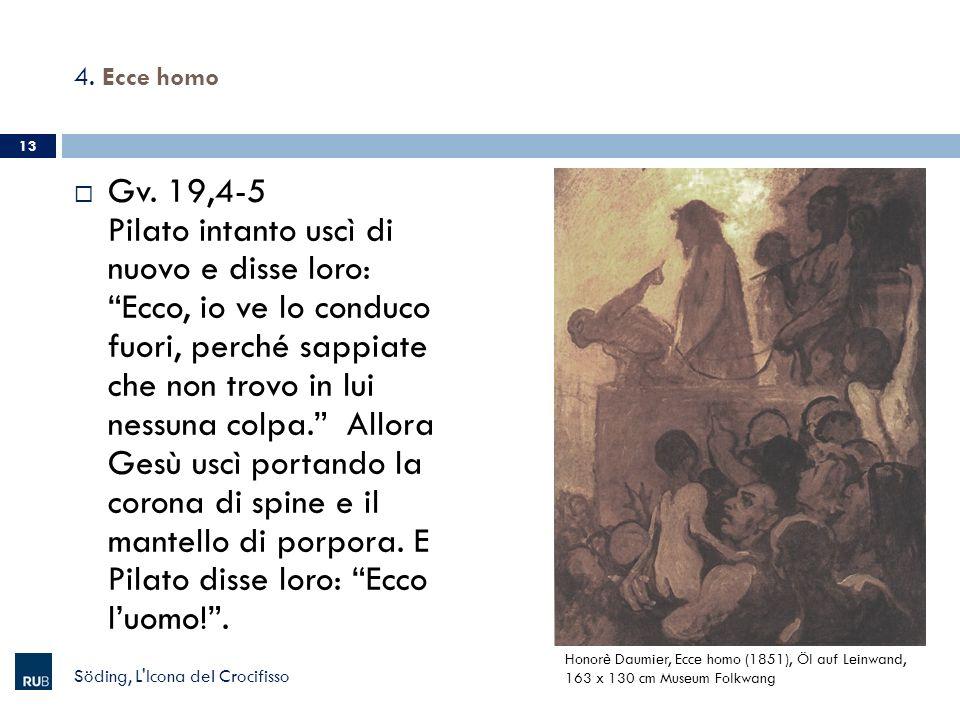 4. Ecce homo