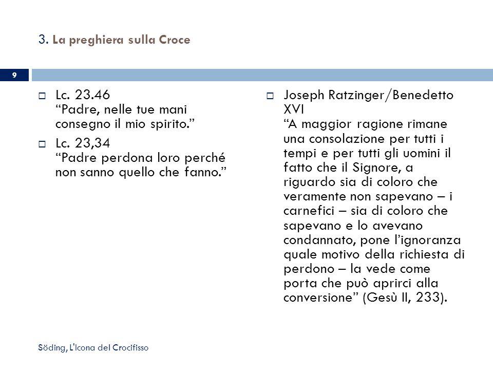 3. La preghiera sulla Croce