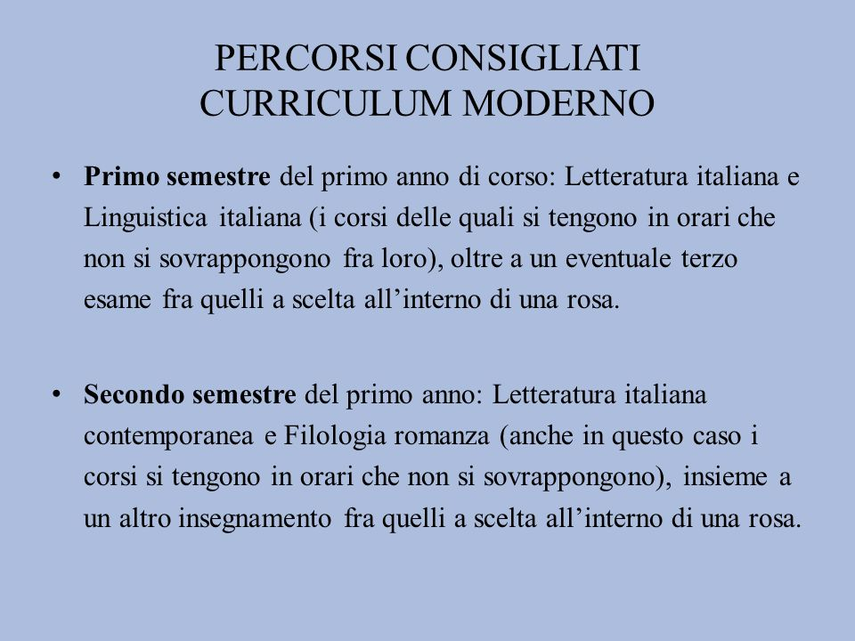 PERCORSI CONSIGLIATI CURRICULUM MODERNO